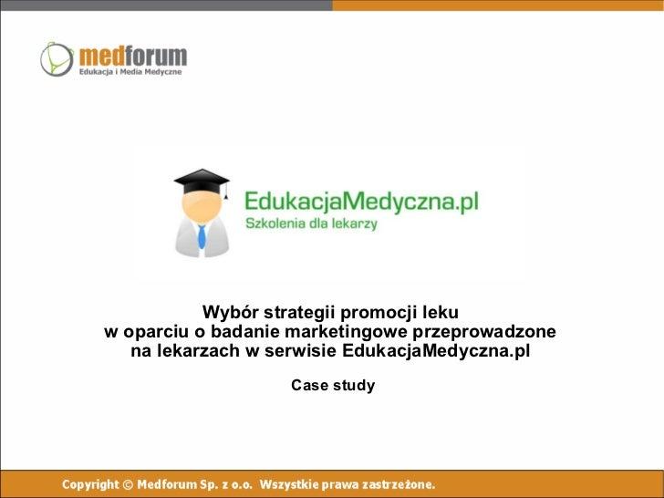 EdukacjaMedyczna pl - case study badania marketingowe na lekarzach w serwisie e-learningowym