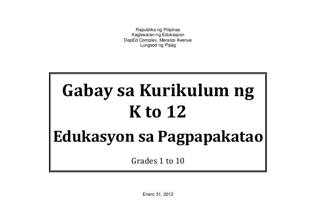 K to 12 Curriculum Guide for Edukasyon sa Pagpapakatao