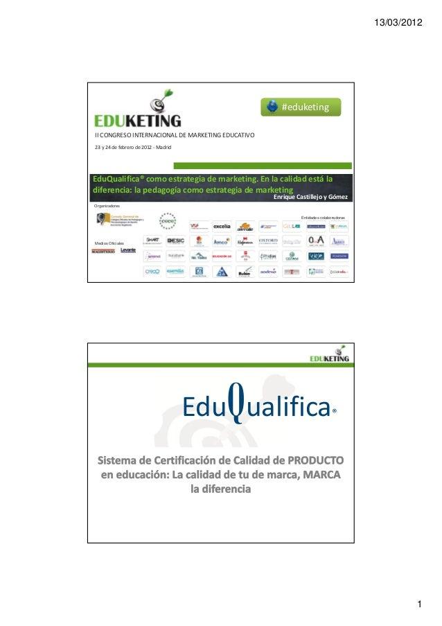 Eduketing 2012 .Eduqualifica - Enrique Castillejo