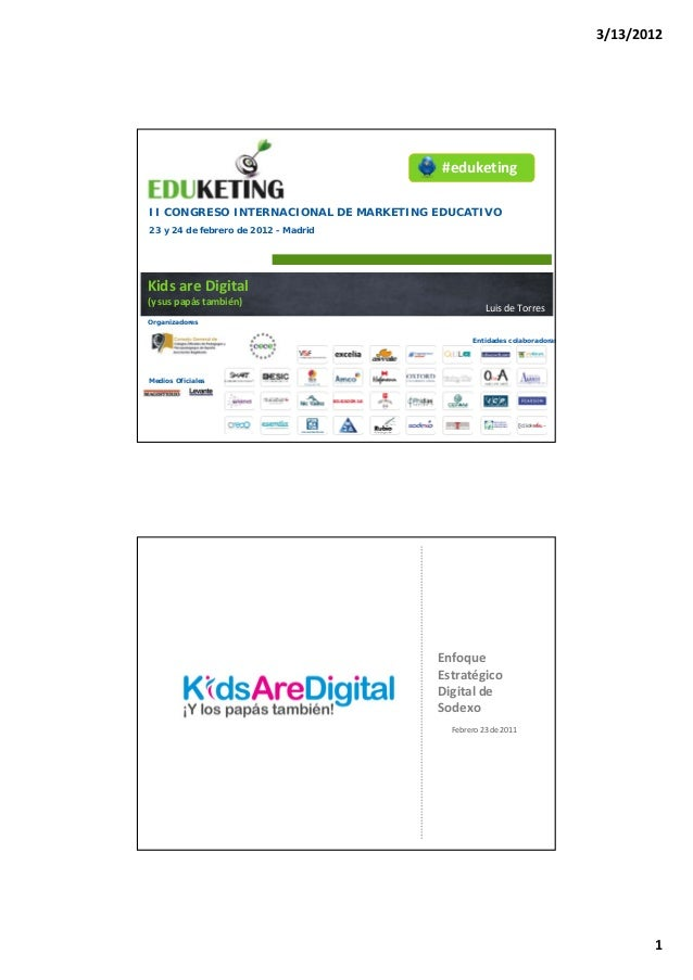 Eduketing 2012. kids are digital - Luis de Torres