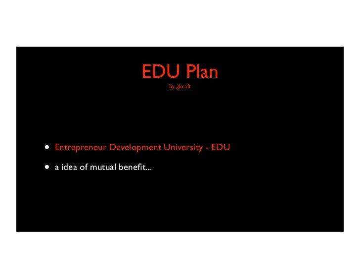EDU Plan B - how to bring Angel Investors by Gordon Kraft