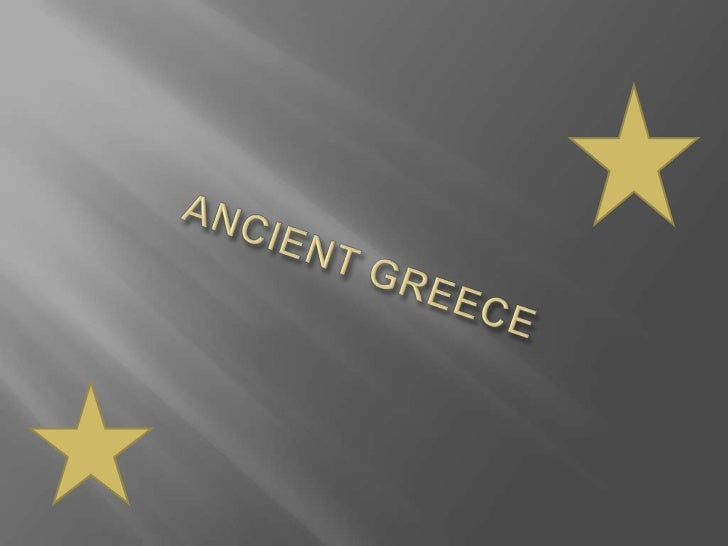 ANCIENT GREECE<br />