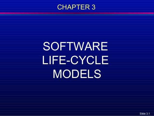 Slide 3.1CHAPTER 3SOFTWARELIFE-CYCLEMODELS