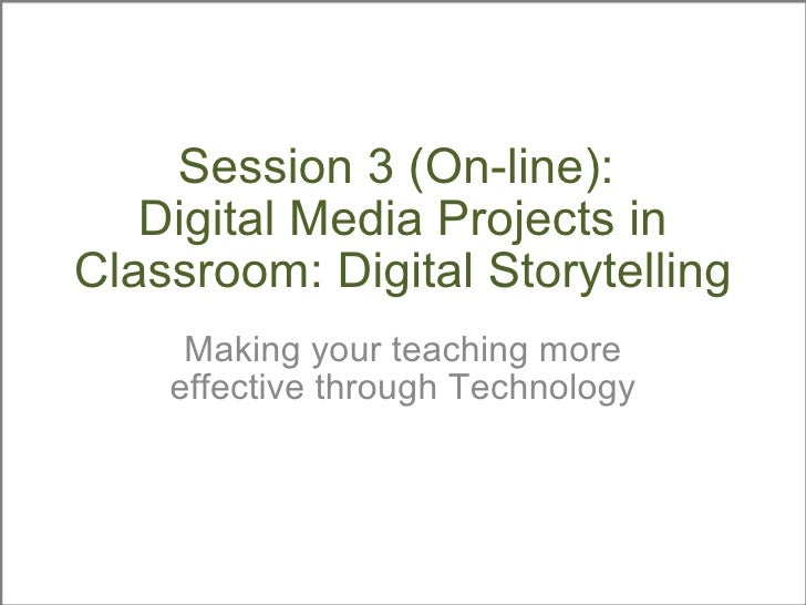 Digital Story in a Classroom