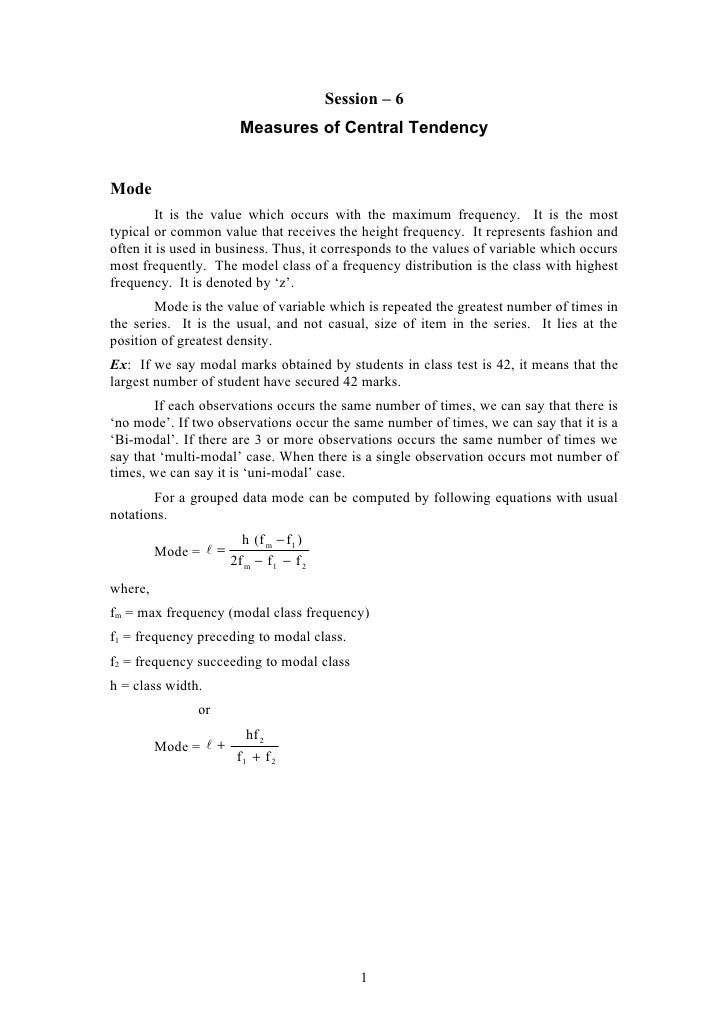 Session – 6                         Measures of Central Tendency   Mode          It is the value which occurs with the max...