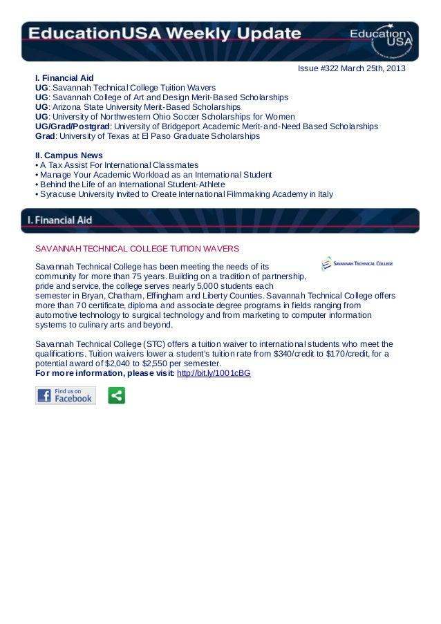 Issue #322 March 25th, 2013I. Financial AidUG: Savannah Technical College Tuition WaversUG: Savannah College of Art and De...