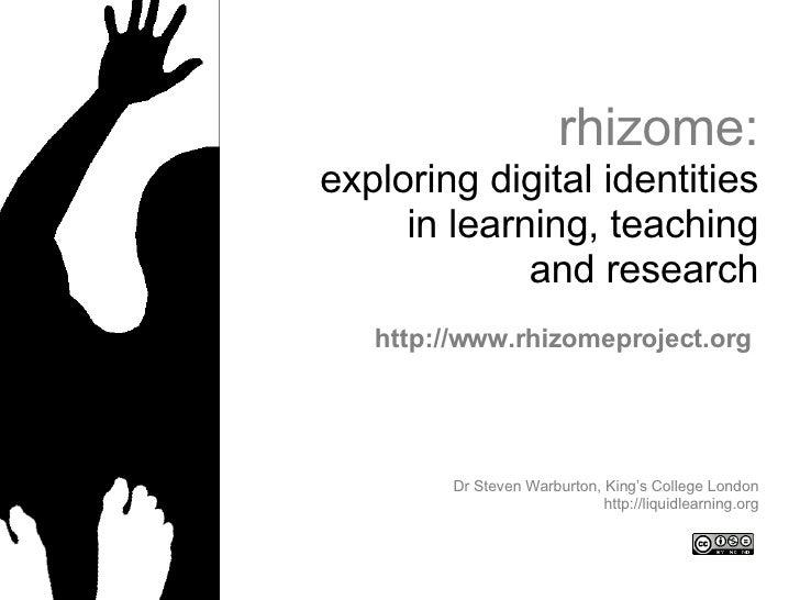 Rhizome Project: exploring digital identities