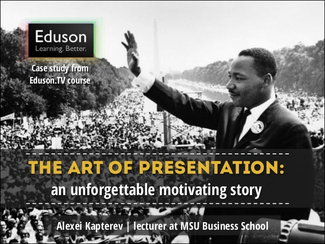 Case study from Eduson.TV course  The art of presentation: an unforgettable motivating story  Alexei Kapterev | lecturer a...