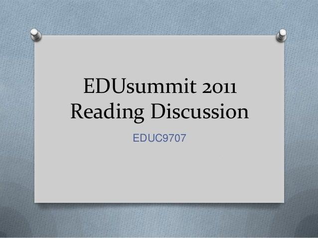 EDUsummit 2011 Reading Discussion EDUC9707