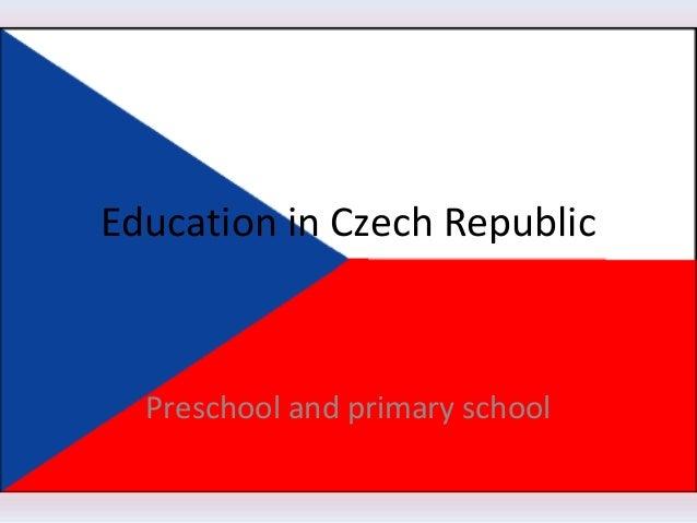 Education in Czech RepublicPreschool and primary school