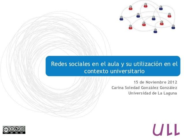 Redes sociales en el aula y su utilización en el            contexto universitario                                 15 de N...