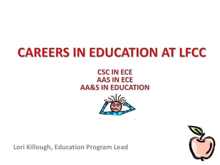 Lori Killough, Education Program Lead
