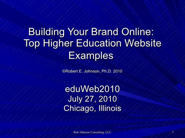 Building Your Brand Online: Top Higher Education Webistes