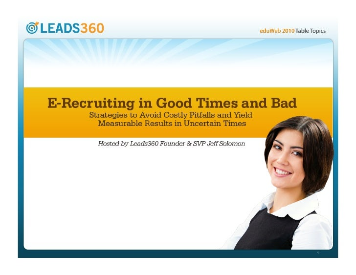 E-Recruiting in Good TImes and Bad
