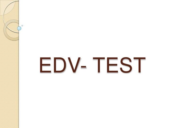 EDV- TEST <br />