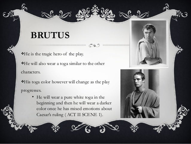 Brutus as tragic hero essay