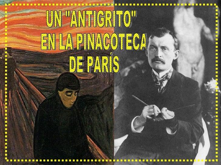 """UN """"ANTIGRITO"""" EN LA PINACOTECA DE PARÍS"""