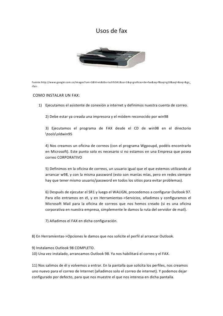 Usos de fax<br />Fuente:http://www.google.com.co/images?um=1&hl=es&tbs=isch%3A1&sa=1&q=graficas+de+fax&aq=f&aqi=g10&aql=&o...