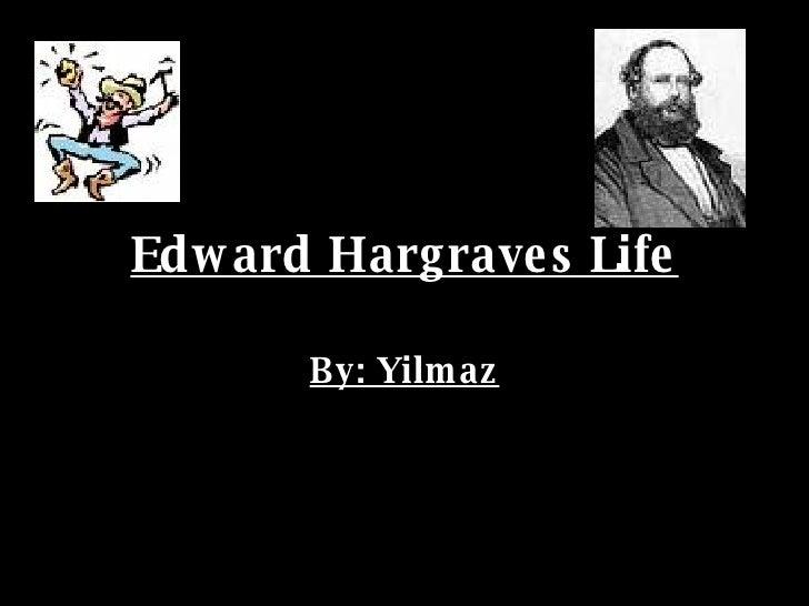 Edward Hargraves Life