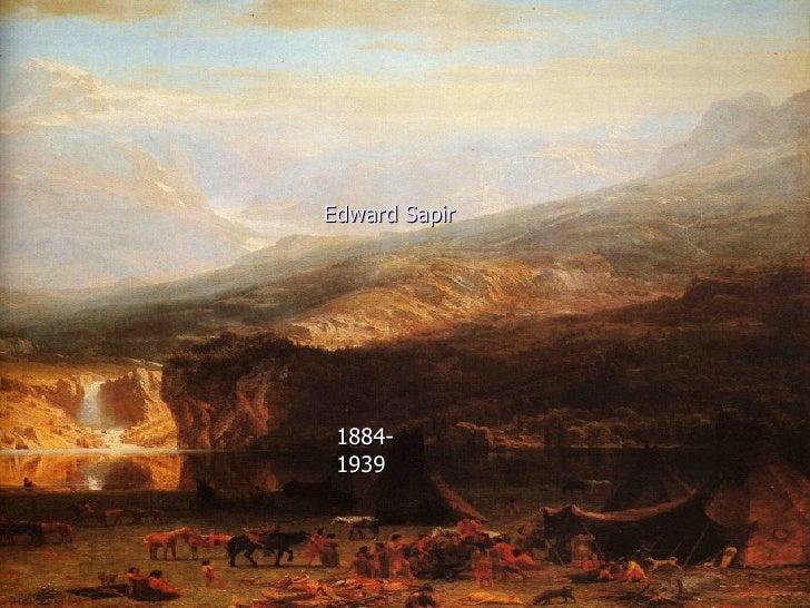 1884-1939 Edward Sapir 1884-1939