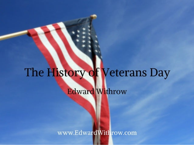 an introduction to the history of the veterans day Find out more about the history of veterans day facts, including videos,  interesting articles, pictures, historical features and more get all the facts on.