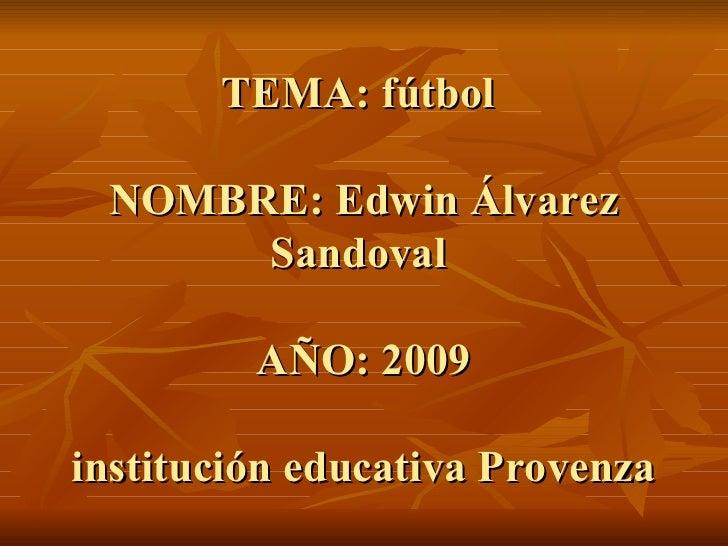 Edwiin Alvarez Sandoval 10 1