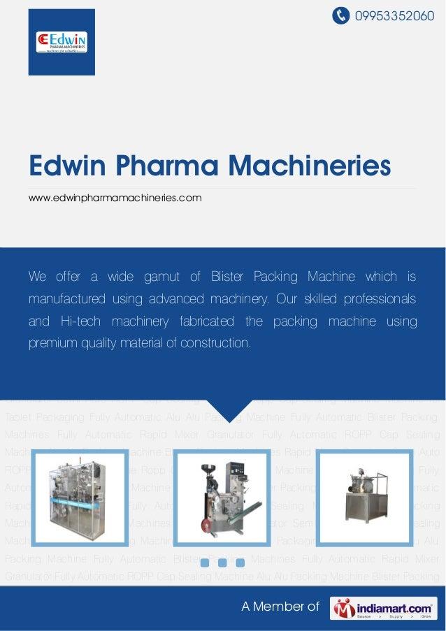 09953352060A Member ofEdwin Pharma Machinerieswww.edwinpharmamachineries.comAlu Alu Packing Machine Blister Packing Machin...