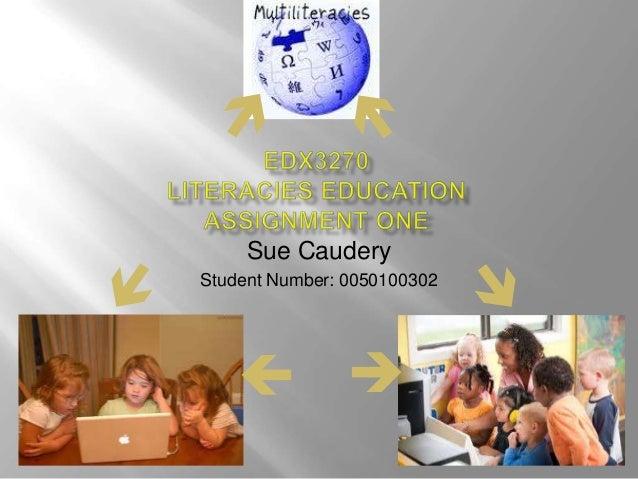 Sue CauderyStudent Number: 0050100302                    