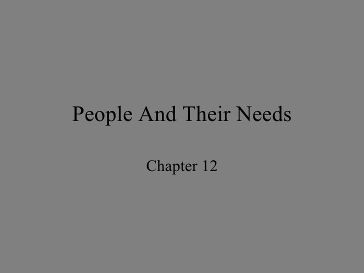 People And Their Needs Chapter 12