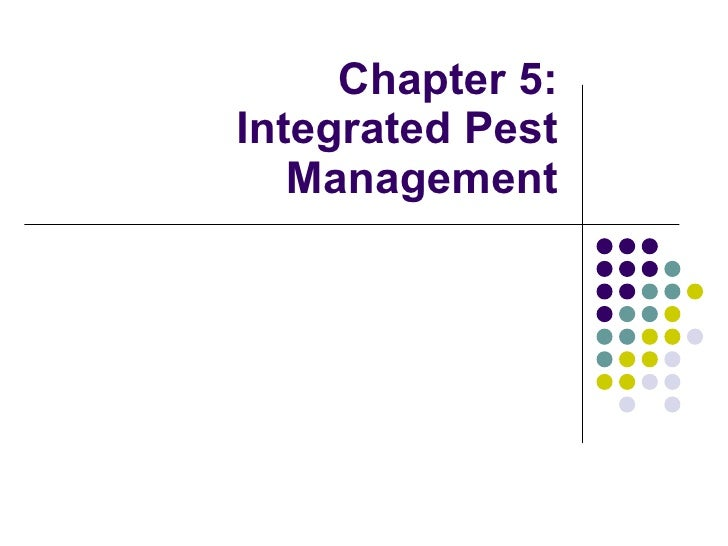 Chapter 5 Notes: Pest Managment