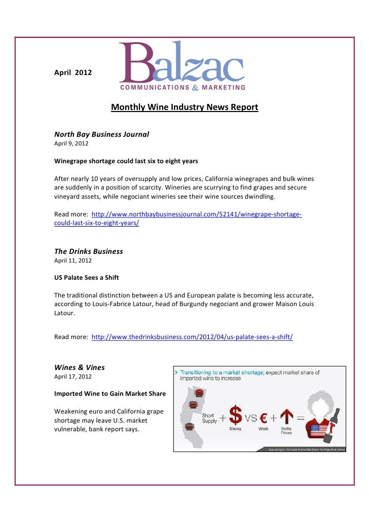 April 2012                   Monthly Wine Industry News ReportNorth Bay Business JournalApril 9, 2012Winegrape shortage co...