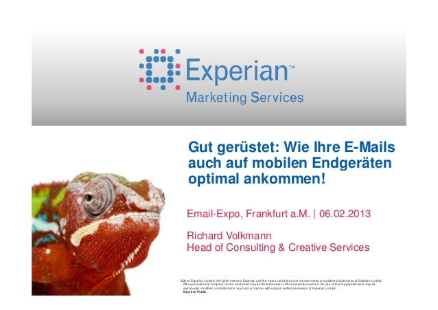 Gut gerüstet: Wie Ihre E-Mails     auch auf mobilen Endgeräten     optimal ankommen!    Email-Expo, Frankfurt a.M.   06.02...