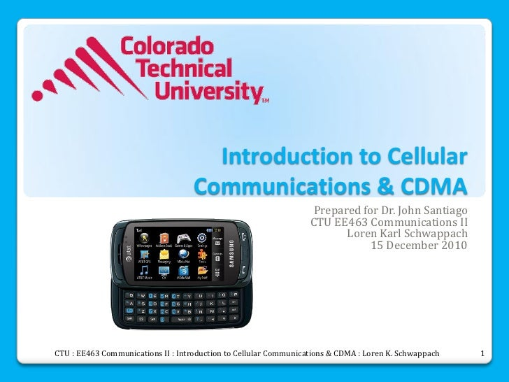 Introduction to Cellular                                    Communications & CDMA                                         ...