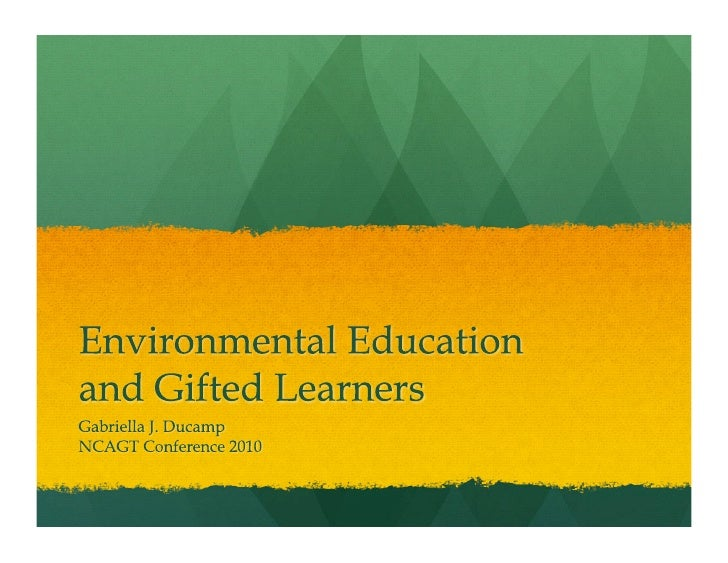 Environmental Education and Gifted Learners