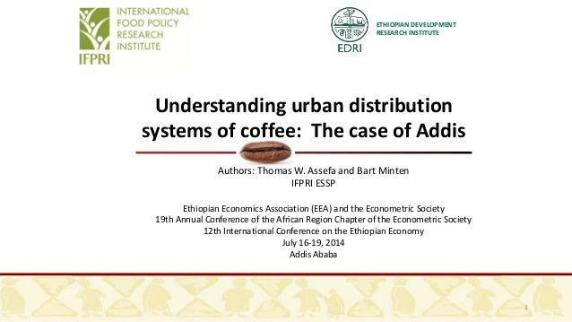 Understanding urban distribution systems of coffee:  The case of Addis