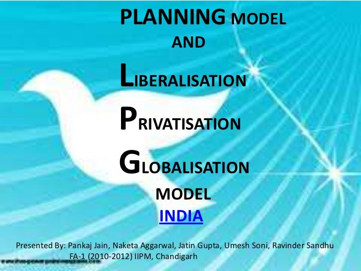 PLANNING MODEL                                         AND                           LIBERALISATION                       ...