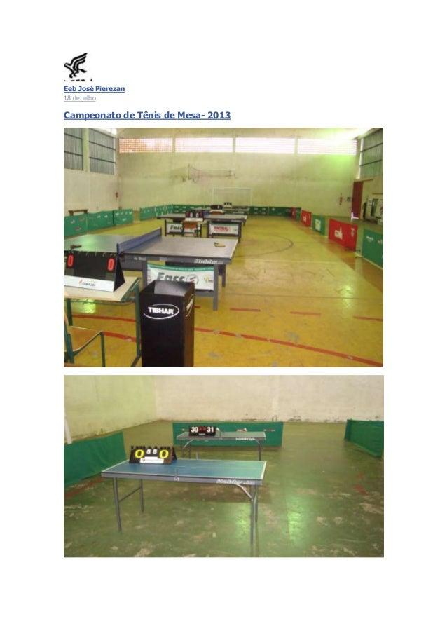 Eeb José Pierezan 18 de julho Campeonato de Tênis de Mesa- 2013