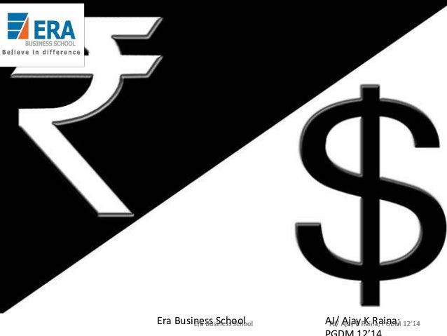 Era Business School  AJ/ Ajay K Raina;