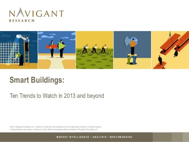 M A R K E T I N T E L L I G E N C E • A N A LY S I S • B E N C H M A R K I N G Smart Buildings: Ten Trends to Watch in 201...