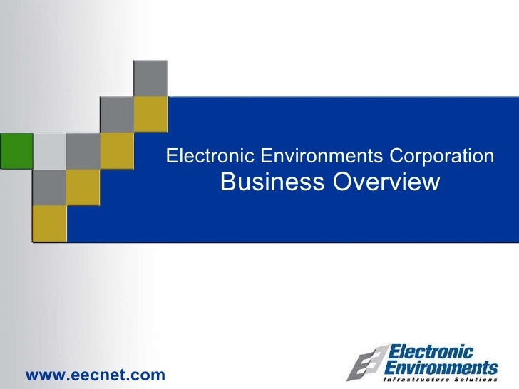 Electronic Environments Business Overview