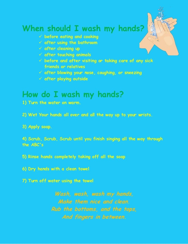 When should I wash my hands?        before eating and cooking        after using the bathroom        after cleaning up ...