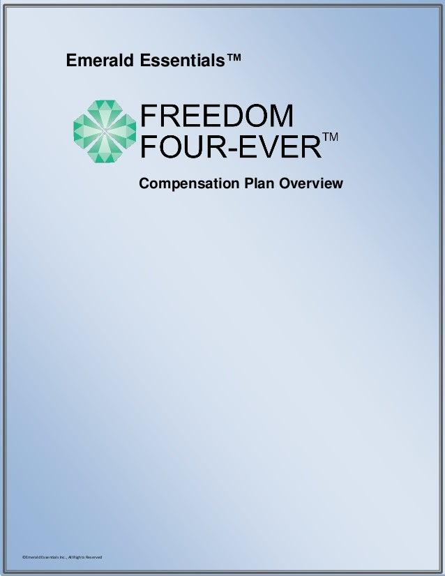 Emerald Essentials™                                                Compensation Plan Overview©Emerald Essentials Inc., All...