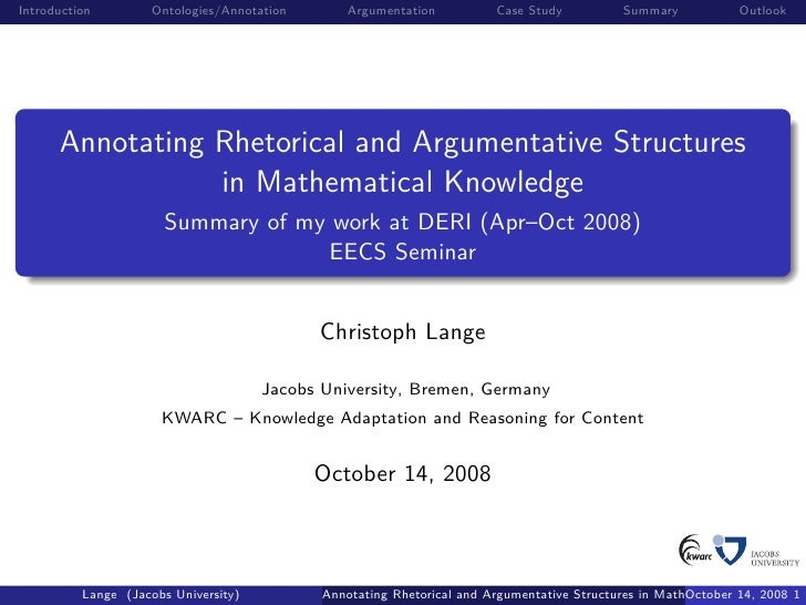 Introduction         Ontologies/Annotation       Argumentation          Case Study           Summary           Outlook    ...