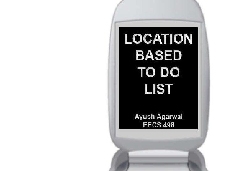Do@ - A location-based to-do list (EECS498 2006)
