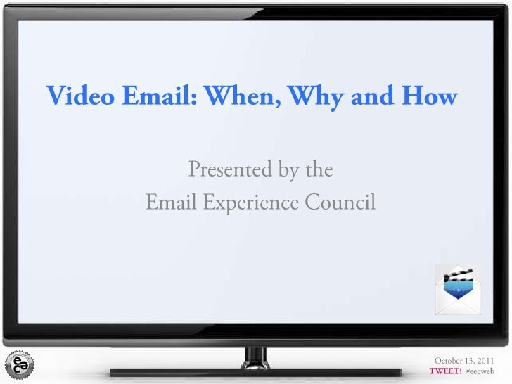 Video Email: When, Why, and How