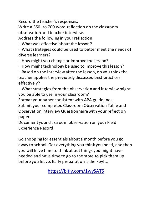 observation in classroom essay Resource: university of phoenix material: sample interview questions select a site for observing and interviewing an elementary or middle school teache.