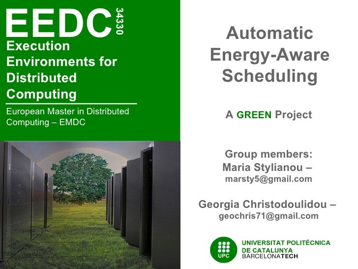 Automatic Energy-based Scheduling