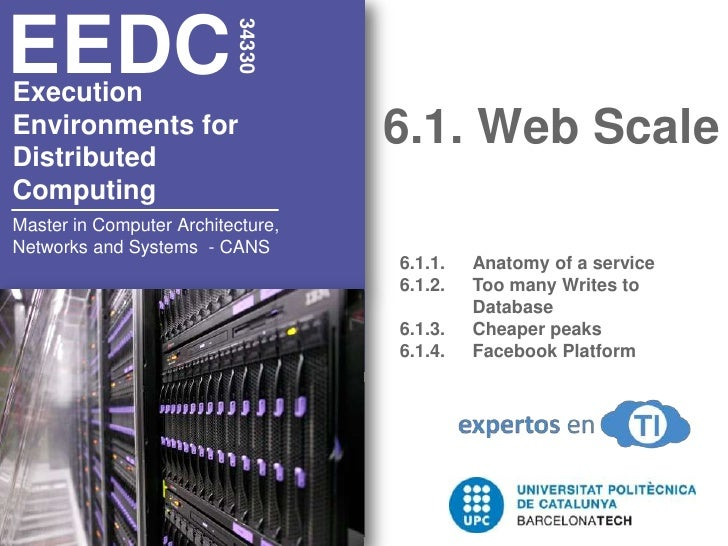 6.1. Web Scale<br />34330<br />EEDC<br />Execution<br />Environments for <br />Distributed <br />Computing<br />6.1.1. 	An...