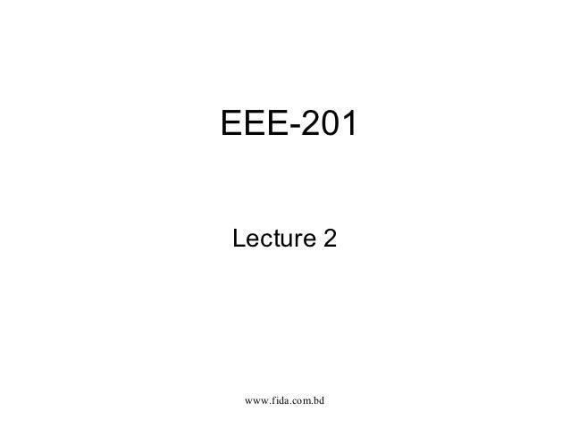 EEE-201Lecture 2 www.fida.com.bd