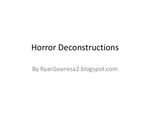Horror Deconstructions